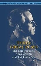 Dover Thrift Editions: Three Great Plays : The Emperor Jones; Anna Christie;...