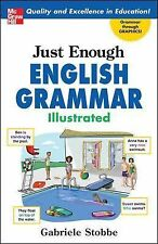 Just Enough English Grammar Illustrated by Gabriele Stobbe (2007, Paperback)