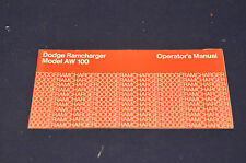DODGE RAMCHARGER MODEL AW 100 OPERATOR'S MANUAL *NOS*