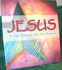 JESUS IS THE REASON FOR THE SEASON by ELLYN SANNA w/ VIOLA RUELKE GOMMER 2002 HC