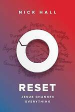 Reset: Jesus Changes Everything by Hall, Nick 9781601429087 -Hcover
