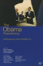 The Obama Presidency: Appraisals and Prospects, Campbell, Colin, Rudalevige, And