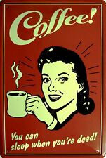Kaffee Coffee Blechschild Schild Blech Metall Metal Tin Sign 20 x 30 cm