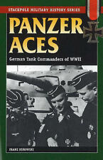 Panzer Aces: German Tank Commanders of WWII by Franz Kurowski (Paperback, 2004)