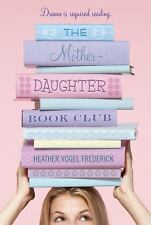 The Mother-Daughter Book Club Frederick, Heather Vogel Paperback