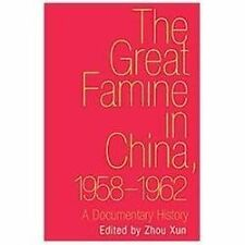The Great Famine in China, 1958-1962: A Documentary History-ExLibrary