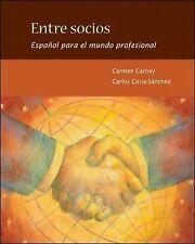 Entre socios: Español para el mundo profesional, Coria-Sanchez, Carlos, Carney,
