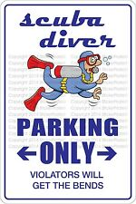 "Metal Sign Scuba Diver Parking Only 8"" x 12"" Aluminum NS 515"