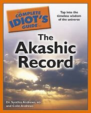 The Complete Idiot's Guide to the Akashic Record Complete Idiot's Guides Lifes
