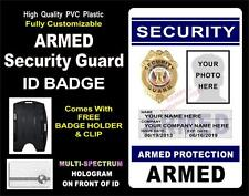"Security Guard ID Badge (""ARMED"")  CUSTOM W/ YOUR PHOTO / INFO ~ Holographic PVC"