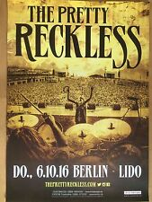 THE PRETTY RECKLESS 2016 BERLIN  ++  orig.Concert Poster - Konzert Plakat  NEU