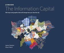 London: the Information Capital von Oliver Uberti und James Cheshire (2014,...