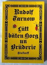 Buch - LÜTT BÄTEN HOEG UN BRÜDERIE - Rudolf Tarnow