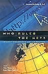 Who Rules the Net? : Internet Governance and Jurisdiction-ExLibrary