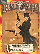 DEADLANDS - Weird West Player's Guide