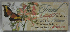 New Wall Sign Faithful Friends Are Gifts From Heaven a Treasure With Butterfly