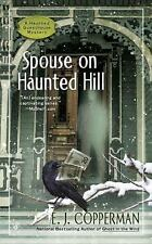 Spouse on Haunted Hill : A Haunted Guesthouse Mystery EJ Cooperman 2016 PB cozy