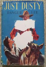 Just Dusty by Ranger Lee (Collins Wild West Club, 1947) RARE