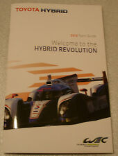 Le Mans 2013 - FIA WEC Toyota Hybrid Racing TMG TS040 Press Media Guide Gazoo