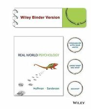 Real World Psychology by Catherine A. Sanderson and Karen Huffman (2013,...