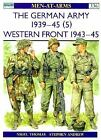 Osprey Men-At-Arms: #336 The German Army 1939-45 (5) : Western Front 1943-45