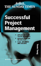 Successful Project Management: Apply Tried and Tested Techniques Develop Effecti
