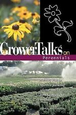 Grower Talks on Perennials - A handy desktop reference featuring selected articl