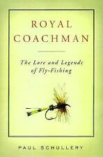 Royal Coachman: The Lore and Legends of Fly-Fishing-ExLibrary