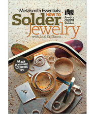 Metalsmith Essentials: How To Solder Jewelry Instructional DVD