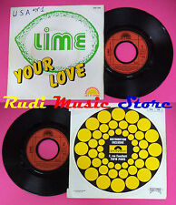 LP 45 7'' LIME Your love 1981 france LET IT SHINE 2097 879 no cd mc dvd