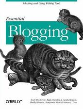 Essential Blogging : Selecting and Using Weblog Tools by Rael Dornfest,...