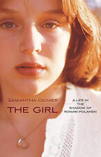Geimer, Samantha The Girl Very Good Book
