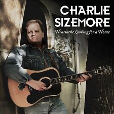 Heartache Looking for a Home ~ SIZEMORE,CHARLIE CD