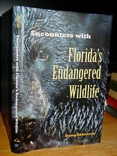 Encounters With Florida's Endangered Wildlife, Panthers, Bears, Whooping Crane