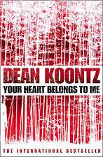 Dean Koontz Your Heart Belongs to Me Very Good Book