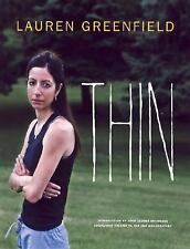 Thin by Lauren Greenfield (2006, Hardcover)