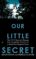 Our Little Secret: A teenage killer & the silence of a New England town - NH