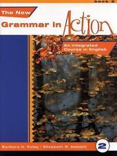 The New Grammar in Action 2-Text: An Integrated Course in English
