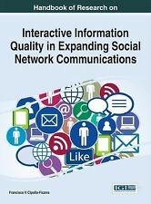 Interactive Information Quality in Expanding Social Network Communications by...