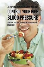 48 Powerful Meal Recipes That Will Help Control Your High Blood Pressure : A...