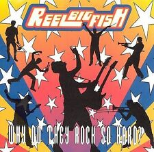 Why Do They Rock So Hard Reel Big Fish Audio CD