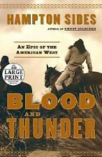 Blood and Thunder: An Epic of the American West (Random House Large Pr-ExLibrary