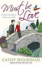 Must be Love by Cathy Woodman, Book, New (Paperback)