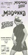 RARE / TICKET DE CONCERT - MADONNA : LIVE A PARIS ( FRANCE ) 1993 / LIKE NEW