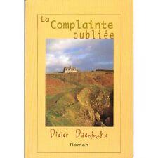La complainte oubliée.Didier DAENINCKX.Le Club D001