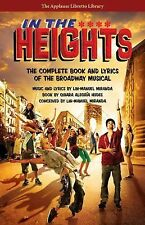 In the Heights : The Complete Book and Lyrics of the Broadway Musical by...