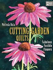 Cutting-Garden Quilts: Fabulous Fusible Flowers, Bula, Melinda, Good Book