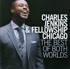 The  Best of Both Worlds * by Charles Jenkins/Charles Jenkins & Fellowship Ch...