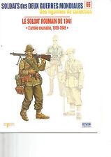 OSPREY -DELPRADO N°65 LE SOLDAT ROUMAIN DE 1941