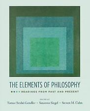 The Elements of Philosophy : Readings from Past and Present (2007, Mixed Media)